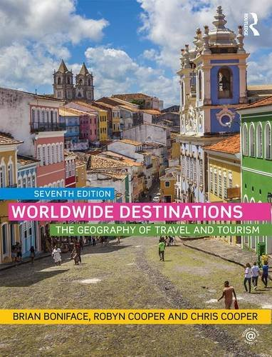 Worldwide Destinations: The geography of travel and tourism: 1 By Robyn Cooper