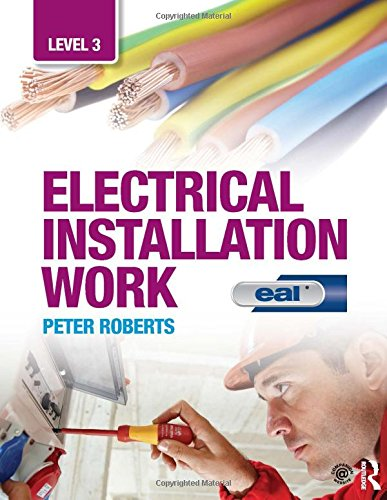 Electrical Installation Work: Level 3: EAL Edition By Trevor Linsley