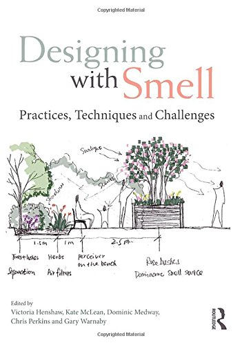 Designing with Smell: Practices, Techniques and Challenges by Victoria Henshaw