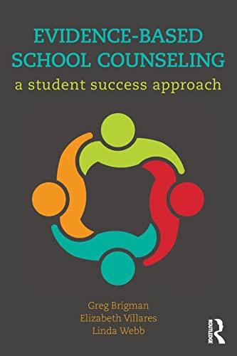 Evidence-Based School Counseling By Greg Brigman (Florida Atlantic University, USA)