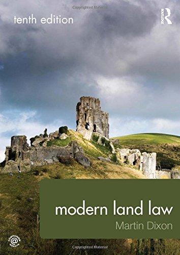 Modern Land Law By Martin J. Dixon