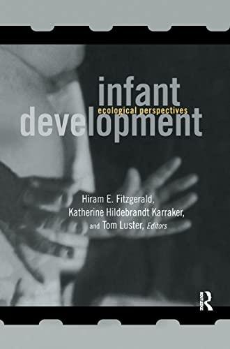 Infant Development By Hiram E. Fitzgerald