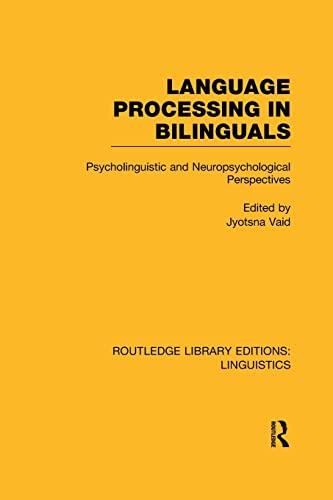 Language Processing in Bilinguals By Jyotsna Vaid