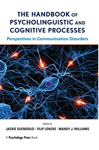 The Handbook of Psycholinguistic and Cognitive Processes By Jackie Guendouzi