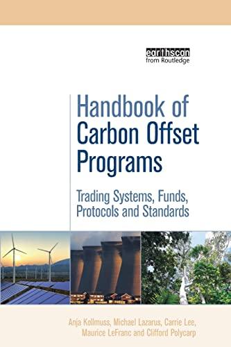Handbook of Carbon Offset Programs By Anja Kollmuss