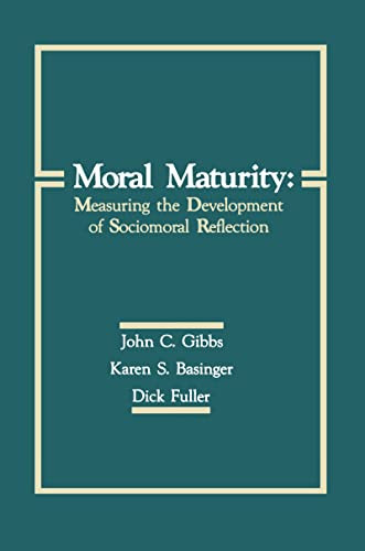 Moral Maturity By John C. Gibbs