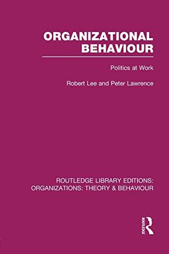 Organizational Behaviour By Robert Lee