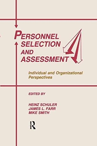 Personnel Selection and Assessment By Heinz Schuler