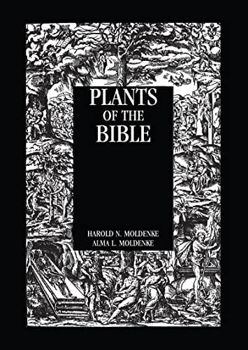 Plants Of The Bible By Moldenke