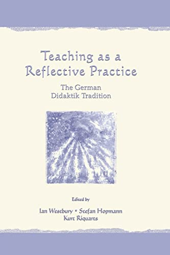 Teaching As A Reflective Practice By Ian Westbury