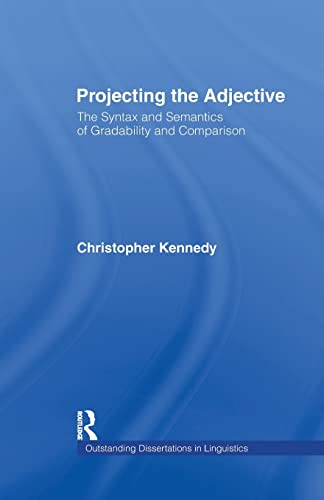 Projecting the Adjective By Christopher Kennedy