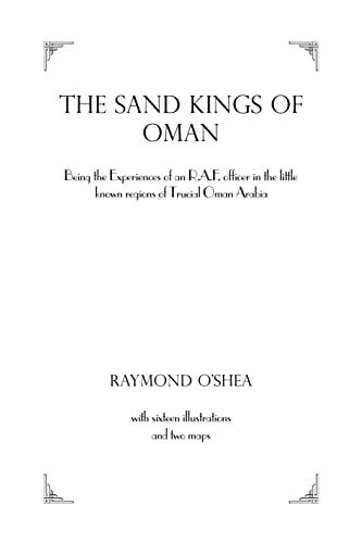 Sand Kings Of Oman By O'SHEA