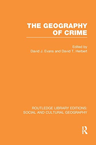 The Geography of Crime By David J. Evans