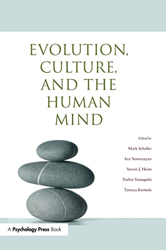 Evolution, Culture, and the Human Mind By Mark Schaller (University of British Columbia, Canada)