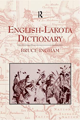 English-Lakota Dictionary By Bruce Ingham