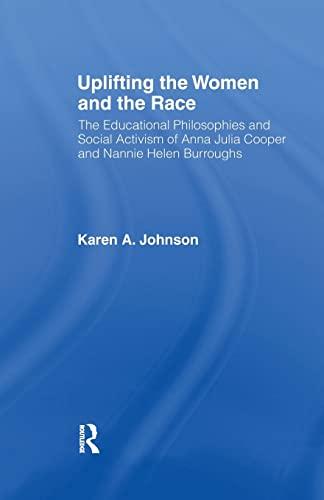 Uplifting the Women and the Race By Karen Johnson (North Carolina State University, USA.)