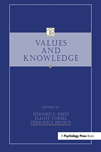 Values and Knowledge By Edward S. Reed
