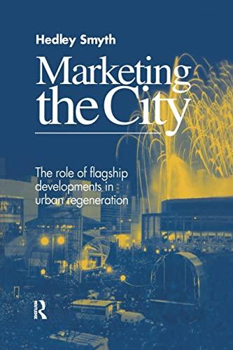 Marketing the City By H. Smyth
