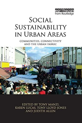 Social Sustainability in Urban Areas By Tony Manzi