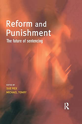 Reform and Punishment By Sue Rex (University of Cambridge, UK)