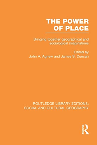 The Power of Place By John A. Agnew (University of California, Los Angeles, USA)