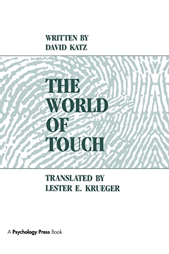 The World of Touch By David Katz