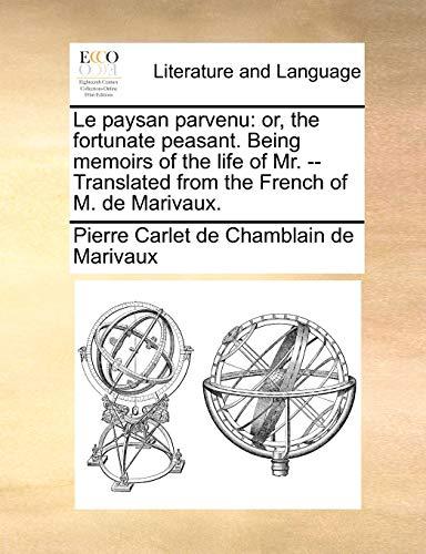 Le Paysan Parvenu By Pierre Carlet De Chamblain De Marivaux