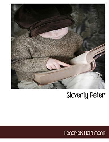 Slovenly Peter By Hendrick Hoffmann