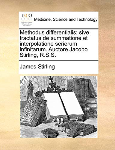 Methodus Differentialis By James Stirling