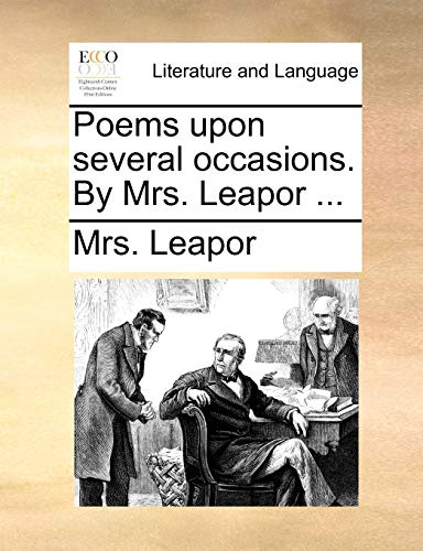 Poems Upon Several Occasions. by Mrs. Leapor ... By Mrs Leapor