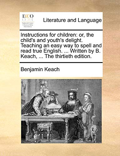 Instructions for Children By Benjamin Keach