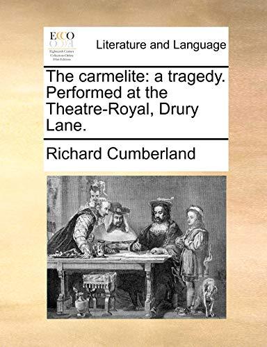 The Carmelite By Richard Cumberland