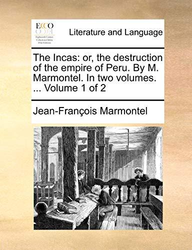 The Incas By Jean Francois Marmontel