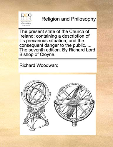 The Present State of the Church of Ireland By Richard Woodward