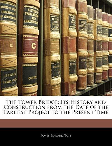 The Tower Bridge By James Edward Tuit