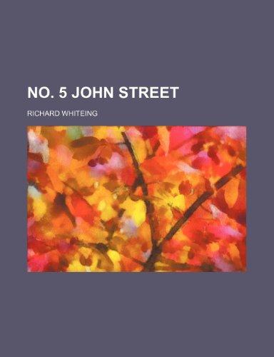 No. 5 John Street By Richard Whiteing