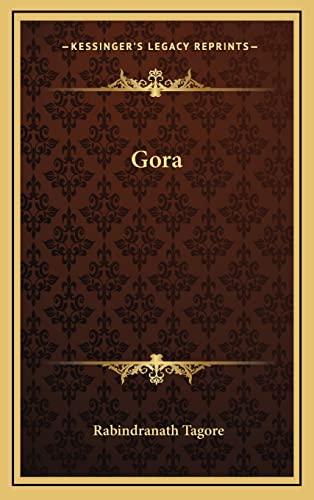 Gora By Sir Rabindranath Tagore (Writer, Nobel Laureate)