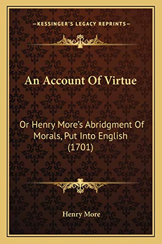 An Account of Virtue By Henry More