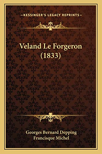 Veland Le Forgeron (1833) By Georges Bernard Depping