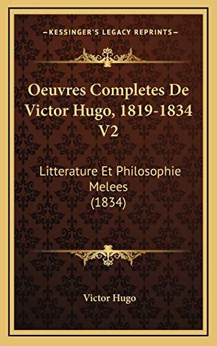 Oeuvres Completes De Victor Hugo, 1819-1834 V2 By Victor Hugo