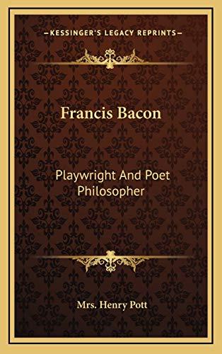 Francis Bacon By Mrs Henry Pott