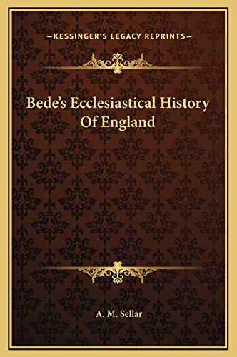 Bede's Ecclesiastical History Of England By A M Sellar