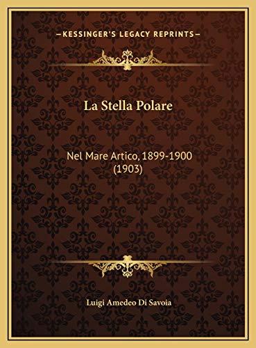 La Stella Polare By Luigi Amedeo Di Savoia, duc