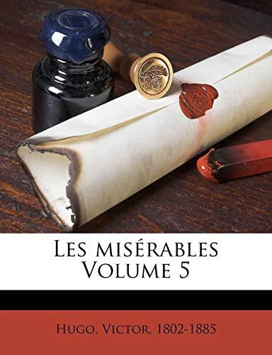 Les Miserables Volume 5 By Victor Hugo
