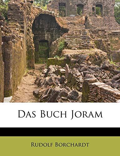 Das Buch Joram By Rudolf Borchardt