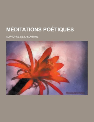 Meditations Poetiques By Alphonse De Lamartine