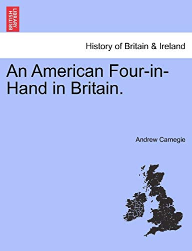 An American Four-In-Hand in Britain. By Andrew Carnegie