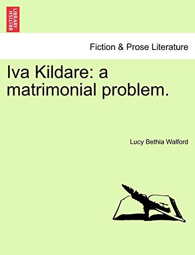 Iva Kildare By Lucy Bethia Walford