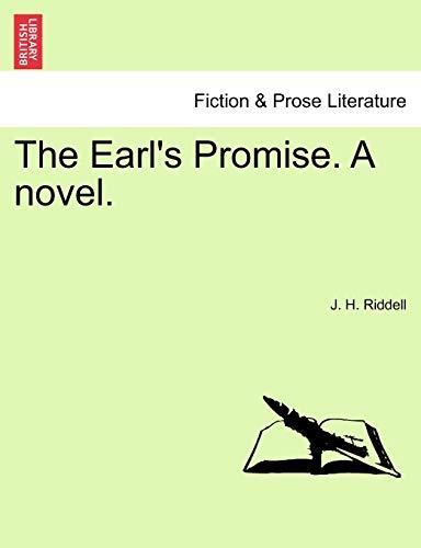 The Earl's Promise. a Novel. By J H Riddell, Mrs