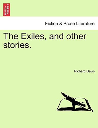 The Exiles, and Other Stories. By Chair Professor & Head Richard Davis (Brigham Young University)